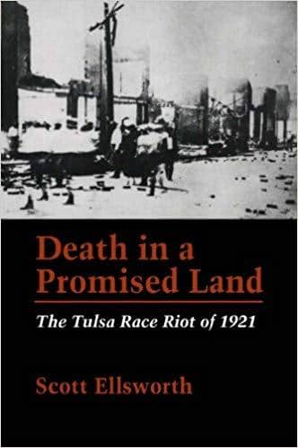 Download Death in a Promised Land; the Tulsa Race Riot of 1921 (E-Book), Urban Books, Black History and more at United Black Books! www.UnitedBlackBooks.org