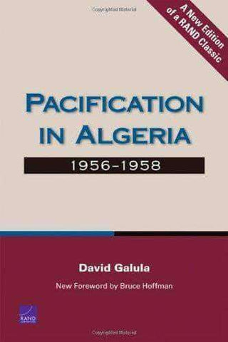 Download Pacification in Algeria, 1956-1958, Urban Books, Black History and more at United Black Books! www.UnitedBlackBooks.org
