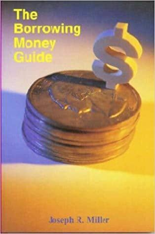 The Borrowing Money Guide - A 'How-To' Book for Consumers (E-Book)