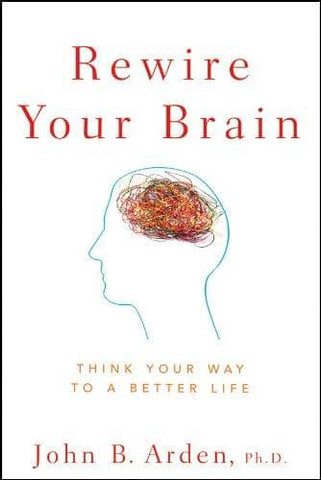Download Rewire Your Brain Think Your Way to a Better Life (E-Book), Urban Books, Black History and more at United Black Books! www.UnitedBlackBooks.org
