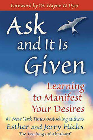 Download Ask and It Is Given: Learning to Manifest Your Desires by Abraham Hicks (E-Book), Urban Books, Black History and more at United Black Books! www.UnitedBlackBooks.org