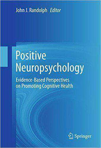 Positive Neuropsychology - Evidence-Based Perspectives on Promoting Cognitive Health African American Books at United Black Books