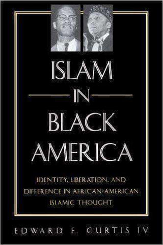 Download Islam in Black America by  Edward E. Curtis IV, Urban Books, Black History and more at United Black Books! www.UnitedBlackBooks.org