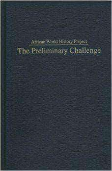 Download Copy of African World History Project: The Premilinary Challenge By Jacob H. Carr (E-Book), Urban Books, Black History and more at United Black Books! www.UnitedBlackBooks.org