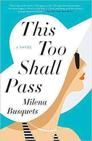 Download And This Too Shall Pass: A Novel by Milena Busquets, Urban Books, Black History and more at United Black Books! www.UnitedBlackBooks.org