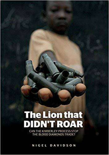 Download The Lion that Didn't Roar: Can the Kimberley Process Stop the Blood Diamonds Trade? (E-Book), Urban Books, Black History and more at United Black Books! www.UnitedBlackBooks.org