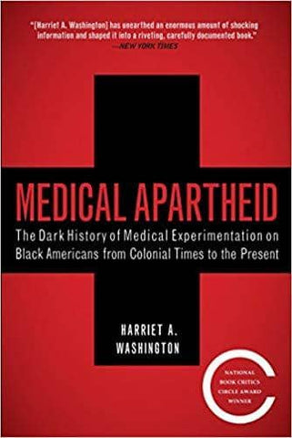 Download Medical Apartheid: The Dark History of Medical Experimentation on Black Americans from Colonial Times to the Present (Audiobook + E-Book), Urban Books, Black History and more at United Black Books! www.UnitedBlackBooks.org