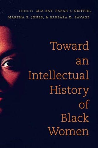 Download Toward an Intellectual History of Black Women (E-Book), Urban Books, Black History and more at United Black Books! www.UnitedBlackBooks.org