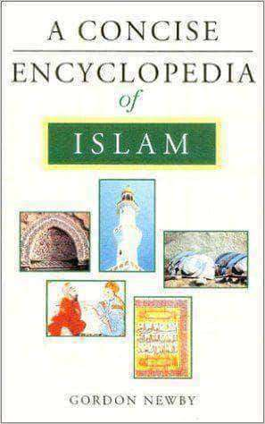 A Concise Encyclopedia of Islam by Gordon Newby (E-Book) African American Books at United Black Books