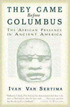 Download They Came Before Columbus by Ivan Van Sertima (Paperback and E-Book), Urban Books, Black History and more at United Black Books! www.UnitedBlackBooks.org