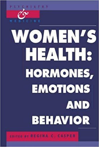 Women's Health Hormones, Emotions and Behavior (E-Book)