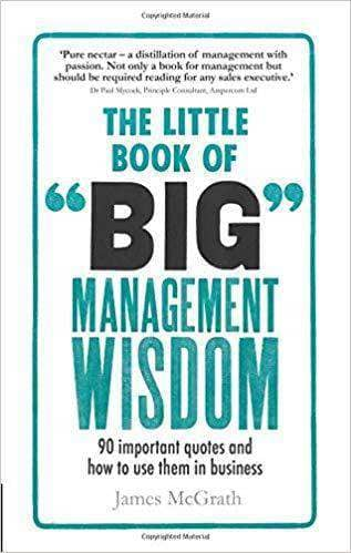 Download The Little Book of Big Management Wisdom: 90 important quotes and how to use them in business (E-Book), Urban Books, Black History and more at United Black Books! www.UnitedBlackBooks.org