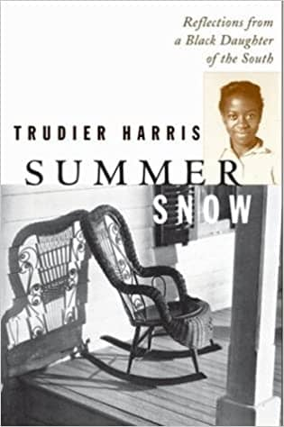 Summer Snow: Reflections from a Black Daughter of the South by Trudier Harris-Lopez (E-Book)