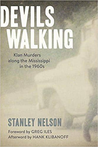 Download Devils Walking; Klan Murders along the Mississippi in the 1960s (E-Book), Urban Books, Black History and more at United Black Books! www.UnitedBlackBooks.org