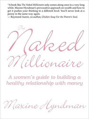 Download The Naked Millionaire - A Women's Guide to Building a Healthy Relationship with Money (E-Book), Urban Books, Black History and more at United Black Books! www.UnitedBlackBooks.org