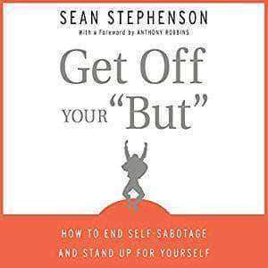 Get Off Your 'But' by Sean Stephenson (E-Book) - United Black Books