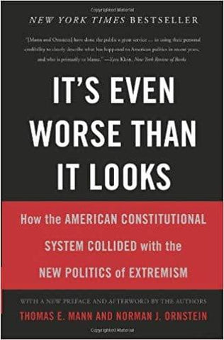 Download It's Even Worse Than It Looks How the American Const. System Collided With  new Politics Extremism (E-Book), Urban Books, Black History and more at United Black Books! www.UnitedBlackBooks.org