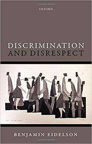 Discrimination and Disrespect by Benjamin Edelson (E-Book)