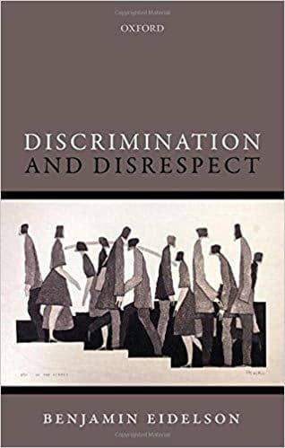 Download Discrimination and Disrespect (Oxford Philosophical Monographs) (E-Book), Urban Books, Black History and more at United Black Books! www.UnitedBlackBooks.org