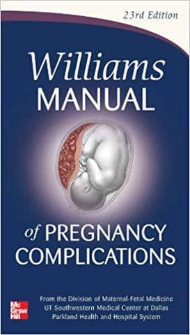 Williams Manual of Pregnancy Complications (E-Textbook)