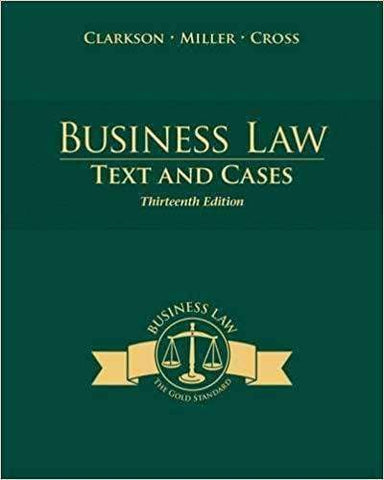Download Business Law, Text and Cases, Thirteenth Edition - Clarkson, Miller and Cross (E-Book), Urban Books, Black History and more at United Black Books! www.UnitedBlackBooks.org