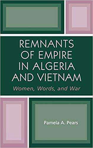 Download Pears - Remnants of Empire in Algeria and Vietnam; Women, Words, and War (2004), Urban Books, Black History and more at United Black Books! www.UnitedBlackBooks.org