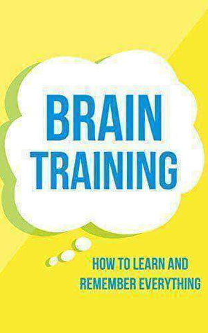 Brain Training How To Learn and Remember Everything (E-Book) African American Books at United Black Books
