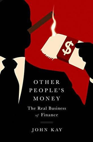 Other People's Money: The Real Business of Finance  (E-Book)