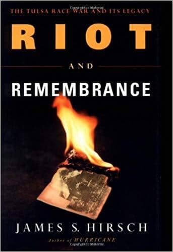 Download Hirsch - Riot and Remembrance; the Tulsa Race War and Its Legacy (E-Book), Urban Books, Black History and more at United Black Books! www.UnitedBlackBooks.org
