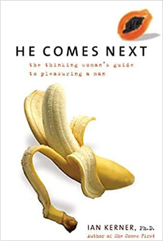Download He Comes Next - The Thinking Woman's Guide to Pleasuring a Man, Urban Books, Black History and more at United Black Books! www.UnitedBlackBooks.org