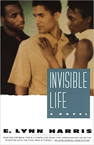Invisible Life by E. Lynn Harris (Paperback)