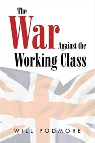 Download Podmore - The War Against the Working Class (E-Book), Urban Books, Black History and more at United Black Books! www.UnitedBlackBooks.org