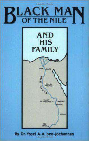 Download Black Man of The Nile and His Family Ver. 1 by Yosef Ben Jochannan (E-Book), Urban Books, Black History and more at United Black Books! www.UnitedBlackBooks.org