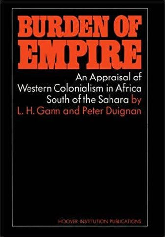 Download Burden of Empire; an Appraisal of Western Colonialism in Africa South of the Sahara (E-Book), Urban Books, Black History and more at United Black Books! www.UnitedBlackBooks.org