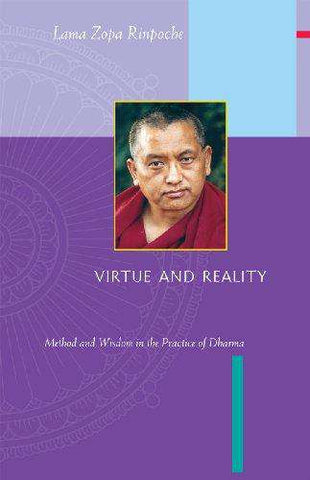 Virtue and Reality: Method and Wisdom in the Practice of Dharma (E-Book)