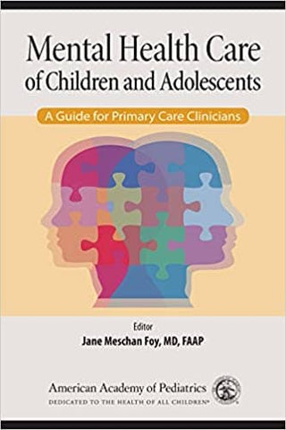 Download Jane Meschan Foy, MD, FAAP - Mental Health Care of Children and Adolescents (E-Textbook), Urban Books, Black History and more at United Black Books! www.UnitedBlackBooks.org