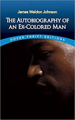 The Autobiography of an Ex-Colored Man by James Weldon Johnson (Paperback)