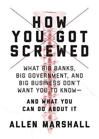 Download Marshall - How You Got Screwed; What Big Banks, Big Government, and Big Business Don't Want You to Know.. (E-Book), Urban Books, Black History and more at United Black Books! www.UnitedBlackBooks.org