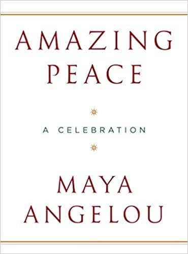 Download Angelou, Maya - Amazing Peace (E-Book), Urban Books, Black History and more at United Black Books! www.UnitedBlackBooks.org