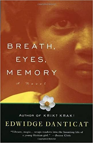 Breath, Eyes, Memory by Edwidge Danticat (Paperback)