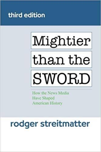 Download Mightier Than the Sword; How the News Media Have Shaped American History, 4e (E-Textbook), Urban Books, Black History and more at United Black Books! www.UnitedBlackBooks.org