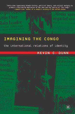 Download Imagining the Congo The International Relations of Identity, Urban Books, Black History and more at United Black Books! www.UnitedBlackBooks.org