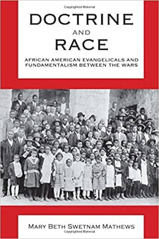 Download Doctrine and Race: African American Evangelicals and Fundamentalism between the Wars (Religion & American Culture) (E-Book), Urban Books, Black History and more at United Black Books! www.UnitedBlackBooks.org