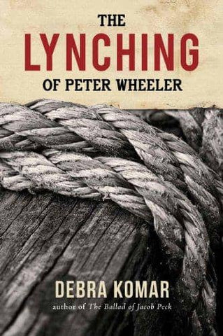 Download Komar - The Lynching of Peter Wheeler (E-Book), Urban Books, Black History and more at United Black Books! www.UnitedBlackBooks.org