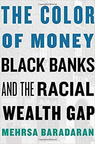 Download The Color of Money; Black Banks and the Racial Wealth Gap (E-Book), Urban Books, Black History and more at United Black Books! www.UnitedBlackBooks.org
