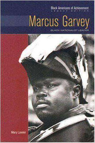 Marcus Garvey: Black Nationalist Leader (Black Americans of Achievement) (E-Book) African American Books at United Black Books