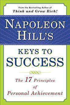 Napoleon Hill's Keys to Success: The 17 Principles of Personal Achievement (E-Book) - United Black Books