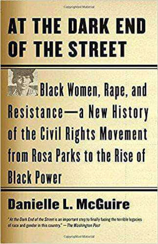 Download At the Dark End of the Street: Black Women, Rape, and Resistance by (E-Book), Urban Books, Black History and more at United Black Books! www.UnitedBlackBooks.org