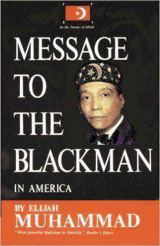 Message to the Black Man by Elijah Muhammad African American Books at United Black Books
