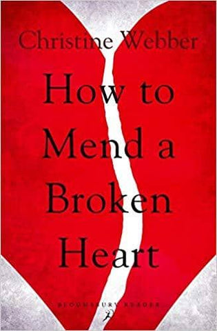 How to Mend a Broken Heart - Christine Webber (E-Book)
